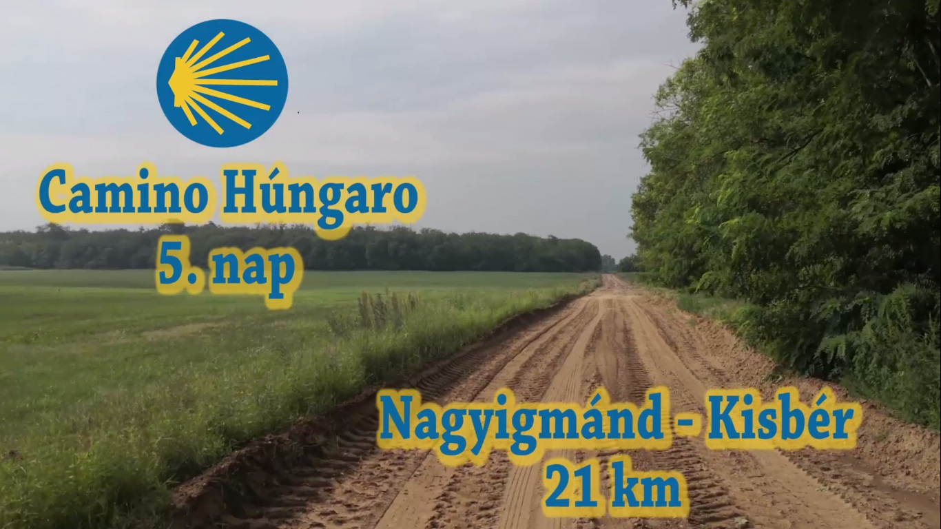 camino_hungaro_utinaplo_otodik_nap_youtube_cover.jpg