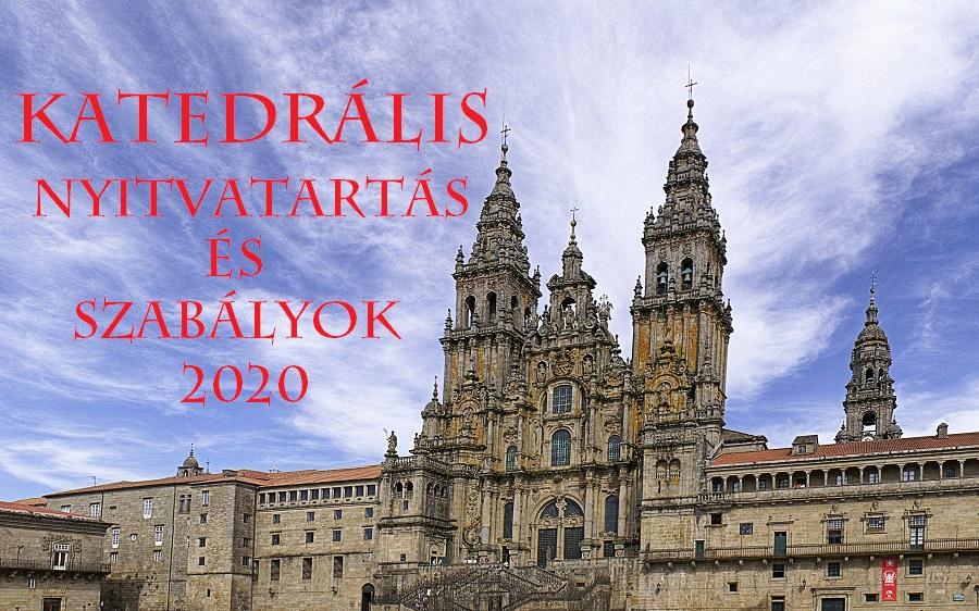santiago_ktedralis_szabalyok_nyitvatartas_covid_2020.jpg