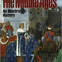 ?DJVU? The Middle Ages: An Illustrated History (Oxford Illustrated History). Mionix peaches Progreso primera stock