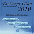 Érettségi Után 2010 - Felsőoktatási különszám
