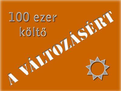 100 ezer költő a változásért