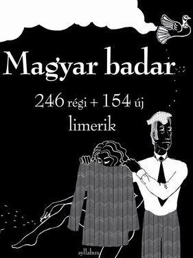 400 limerik: Magyar badar