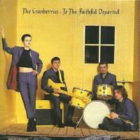 Dolores, vörös áfonyával, Hollywoodtól Szarajevóig – The Cranberries: To The Faithful Departed (1996)