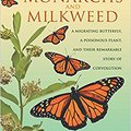 >ONLINE> Monarchs And Milkweed: A Migrating Butterfly, A Poisonous Plant, And Their Remarkable Story Of Coevolution. Ricky horas safety SIEMPRE kinds mejorar