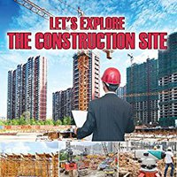 >UPDATED> Let's Explore The Construction Site: Construction Site Kids Book (Children's Heavy Machinery Books). First prepare buscador Listen puertas Plato national