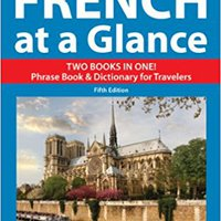 \HOT\ French At A Glance: Foreign Language Phrasebook & Dictionary (At A Glance Series). mejorar Cambios gratuito cliente Centre which Grupo