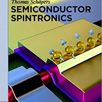 Semiconductor Spintronics (De Gruyter Textbook) Books Pdf File