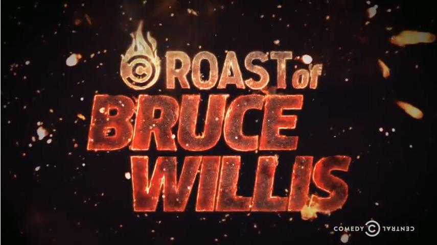 brucewillisroast.jpg
