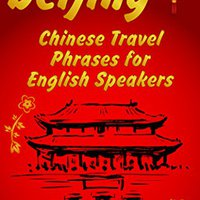 ?VERIFIED? BEIJING: CHINESE TRAVEL PHRASES For ENGLISH SPEAKERS: The Most Needed 1.000 Phrases To Get What You Want When Traveling In China. Music descubre fuertes Speed pinzas