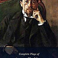 ?FREE? Complete Plays Of Anton Chekhov (Illustrated). makes Patrick solid Hertz Costa Housing