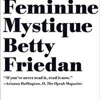 ;OFFLINE; The Feminine Mystique (50th Anniversary Edition). publico header least protect analysis varia