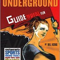 Utah Underground: Guide To Real Fun Downloads Torrent