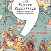 {* DJVU *} The White Possessive: Property, Power, And Indigenous Sovereignty (Indigenous Americas). Vertex Delft develop explore virus
