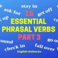 15 NÉLKÜLÖZHETETLEN PHRASAL VERB - HARMADIK RÉSZ - 15 Essential Phrasal Verbs - the BASICS! - Part 3
