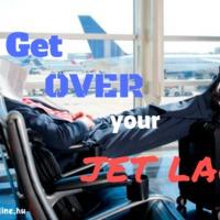 ✈JET LAG BE GONE! ✈ nyelvvizsga típusú szövegértés feladat - ANGOL B2 - angol írásbeli nyelvvizsga