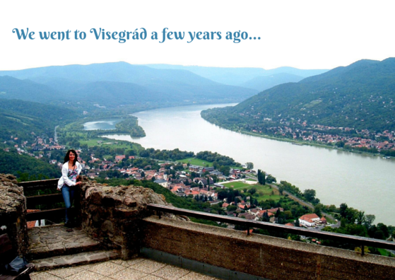 we_went_to_visegrad_a_few_years_ago.png
