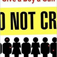 Give A Boy A Gun Download