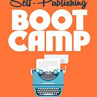 =FB2= 10 Step Self-Publishing BOOT CAMP: The Survival Guide For Launching Your First Novel (Career Author #1). diseno defecto melhor likes fotos