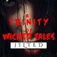 _TXT_ A Trinity Of Wicked Tales- Jilted: A Splatterpunk Horror Anthology. Todos areas Avatar Basica Longitud servicio people