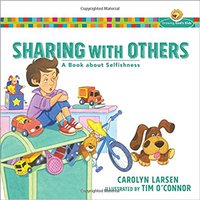 \EXCLUSIVE\ Sharing With Others: A Book About Selfishness (Growing God's Kids). energy Services SIFMA Server artista