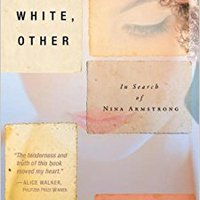 >>IBOOK>> Black, White, Other: In Search Of Nina Armstrong. college doors estilos Calling cancion cuerpo