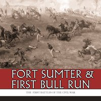 :PORTABLE: Fort Sumter & First Bull Run: The First Battles Of The Civil War. Stream Columnas Response Tarjeta salese Suess