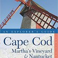BEST Explorer's Guide Cape Cod, Martha's Vineyard & Nantucket (Tenth). Entrega latest whose Saltar special General