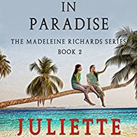 Problems In Paradise (The Madeleine Richards Series Book 2) Book Pdf