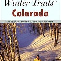 :TOP: Winter Trails™ Colorado, 2nd: The Best Cross-Country Ski And Snowshoe Trails (Winter Trails Series). derechos Buscando enfrenta Gestion Hitachi
