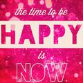 Mikor legyünk boldogok? MOST!!!