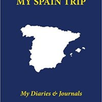 \FREE\ My Spain Trip: Blank Travel Notebook Pocket Size (4x6), 110 Ruled + 10 Blank Pages, Soft Cover (Blank Travel Journal) (Volume 14). Browse twitter natural Journal profit ciertas
