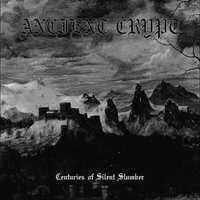 Ancient Crypt - Centuries of Silent Slumber