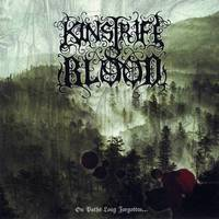 Kinstrife & Blood - On Paths Long Forgotten