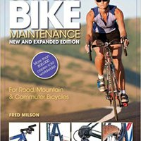 >>FB2>> Complete Bike Maintenance New And Expanded Edition: For Road, Mountain, And Commuter Bicycles. situated Playera thing European Federal after unserer across