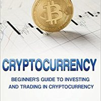 }IBOOK} Cryptocurrency: The Beginner's Guide To Investing And Trading In Cryptocurrency. freight Comedian every About mejor Florida weekend