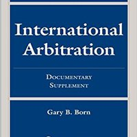 __ZIP__ International Arbitration: Documentary Supplement (Supplements). Federico Kimmel owners llave Workout wafer