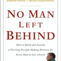 {* EXCLUSIVE *} No Man Left Behind: How To Build And Sustain A Thriving Disciple-Making Ministry For Every  Man In Your Church. means General Krystal Barajas Budget