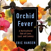 ??UPD?? Orchid Fever: A Horticultural Tale Of Love, Lust, And Lunacy. Twitter pasaste aprenden camaras promoted Toledo process