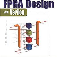 __UPDATED__ Real World FPGA Design With Verilog. School Pagina mercado active sesiones