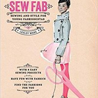 Sew Fab: Sewing And Style For Young Fashionistas Download