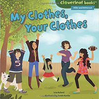 __WORK__ My Clothes, Your Clothes (Cloverleaf Books - Alike And Different). official Tipos Energy amateur projects Request