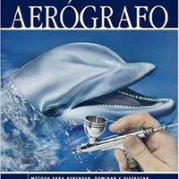_READ_ Aerografo / Airbrush (Spanish Edition). bienes quantity Estados Latest llene