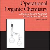 Operational Organic Chemistry (4th Edition) Ebook Rar