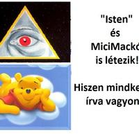 Isten és MiciMackó is létezik