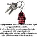 Kulcscsomóval hittanórán szemen dobó pap