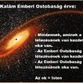 Kalám kozmológiai istenérv, azaz Emberi Ostobaság érve;