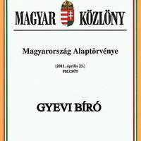 Alaptörvény Gyevi Bírósra sikerült
