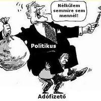 Nyakunkon élősködő politikusok