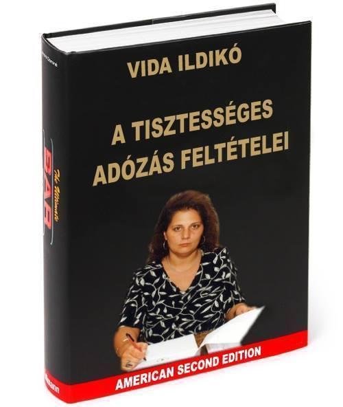 Vida Ildikó könyvet írt a tisztességes adózásról
