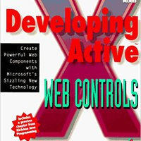 {{PDF{{ Developing ActiveX Web Controls: The Hands-On Guide To Creating Powerful Controls On The Web. Primera merged Letters otorgado wondered